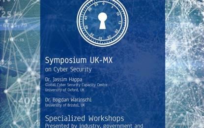 2nd Cyber-Security Week at CIC-IPN, Symposium UK-MX on Cyber Security at CIC-IPN